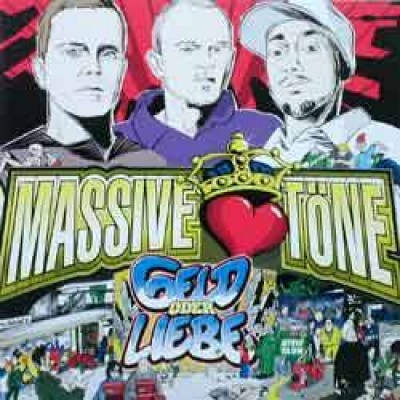 Massive Töne - Geld Oder Liebe