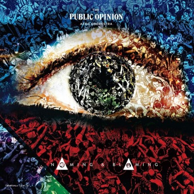 The Public Opinion Afro Orchestra - Naming & Blaming