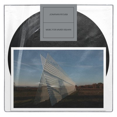 Jonathan Fitoussi - Music for Xavier Veilhan
