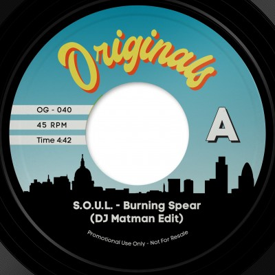 S.O.U.L. / Pete Rock & CL Smooth  - Burning Spear (DJ Matman Edit) / Go With The Flow