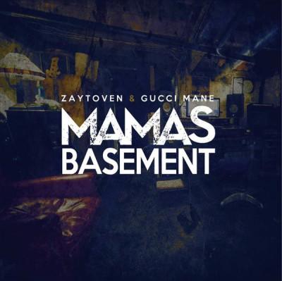 Zaytoven & Gucci Mane - Mamas Basement