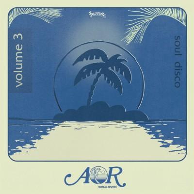 Various - AOR Global Sounds 1976-1985 (Volume 3)