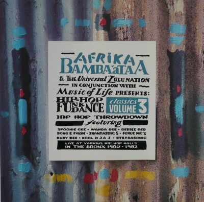 Various - Afrika Bambaataa & The Universal Zulu Nation In Conjunction With Music Of Life Presents Hip Hop Funk Dance Classics Volume 3
