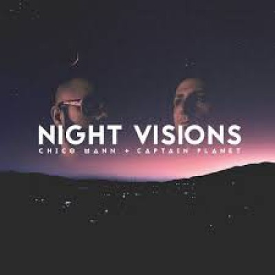 Chico Mann - Night Visions