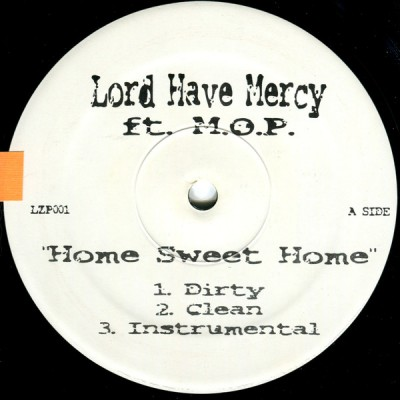 Lord Have Mercy - Home Sweet Home / Paint Ya Face
