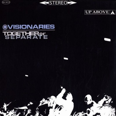 Visionaries - Together Or Separate