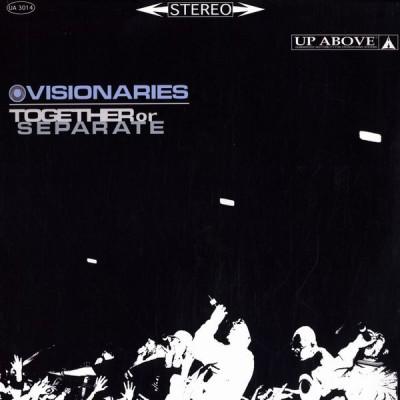 Visionaries - Together Or Separate