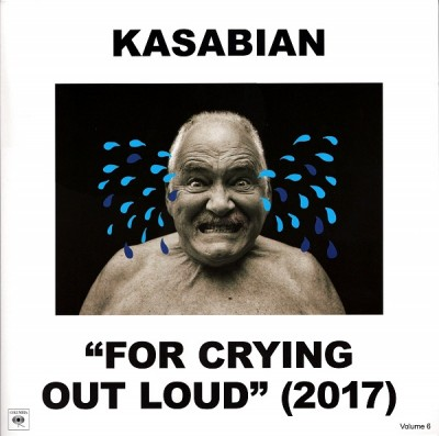 Kasabian - For Crying Out Loud (2017)