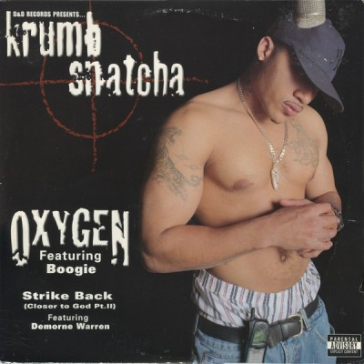 Krumb Snatcha - Oxygen / Strike Back (Closer To God Pt. II)