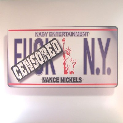 Nance Nickels - Fuck N.Y.