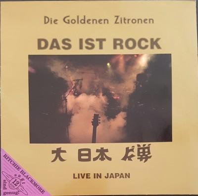 Die Goldenen Zitronen - Das Ist Rock - Live In Japan