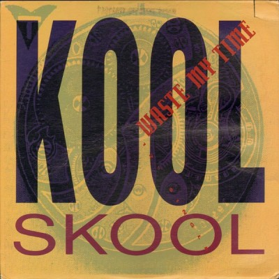 Kool Skool - Waste My Time