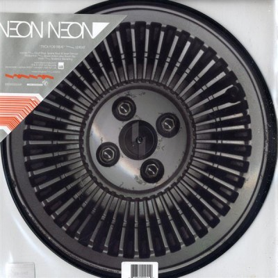 Neon Neon - Trick For Treat