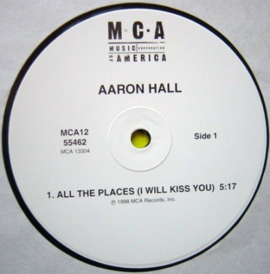 Aaron Hall - All The Places (I Will Kiss You) / Move It Girl
