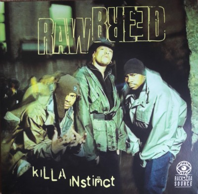 Raw Breed - Killa Instinct