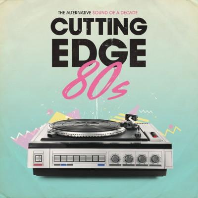 Various - Cutting Edge 80s