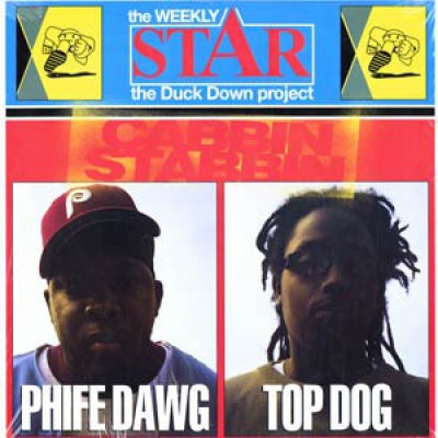 Phife Dawg & Top Dog - Cabbin Stabbin