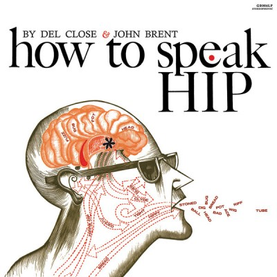 Del Close - How To Speak Hip