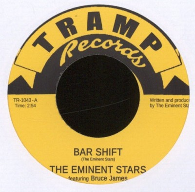 The Eminent Stars - Bar Shift / Brown Thang