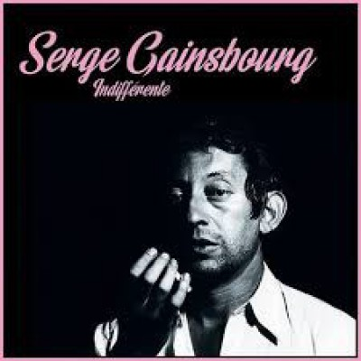 Serge Gainsbourg - Indifférente