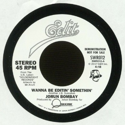Jorun Bombay - Wanna Be Editin' Somethin