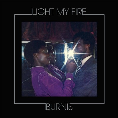 Burnis Moleme - Light My Fire