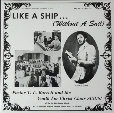 Pastor T. L. Barrett - Like A Ship... (Without A Sail)