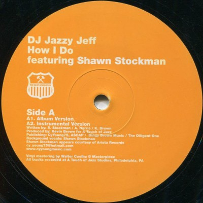 DJ Jazzy Jeff Featuring Shawn Stockman - How I Do