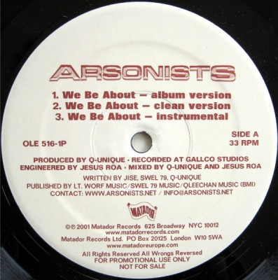 The Arsonists - We Be About / Self-Righteous Spics