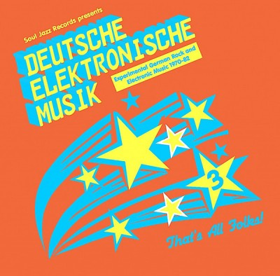 Various - Deutsche Elektronische Musik 3 (Experimental German Rock and Electronic Music 1971-81)