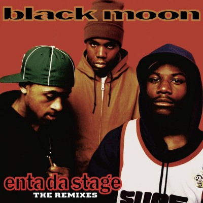 Black Moon - Enta Da Stage: The Remixes