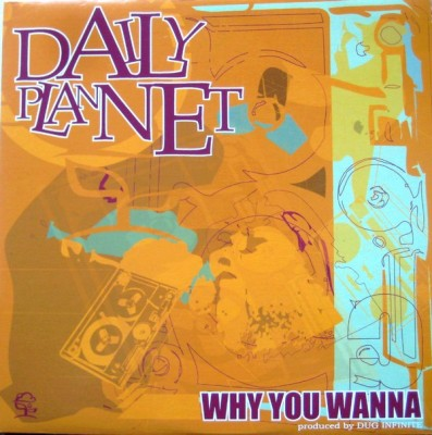 Daily Plannet - Why You Wanna