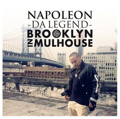 Napoléon Da Legend - Brooklyn In Mulhouse