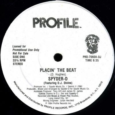 Spyder-D - Placin' The Beat