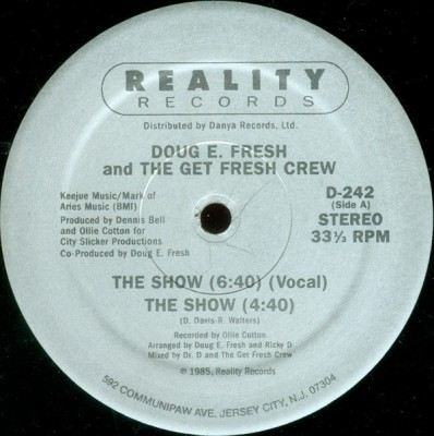 Doug E. Fresh And The Get Fresh Crew / Doug E. Fresh & M. C. Ricky D - The Show / La-Di-Da-Di
