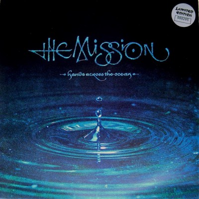 The Mission - Hands Across The Ocean