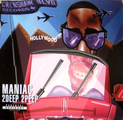 Maniac - 2Deep 2Peep