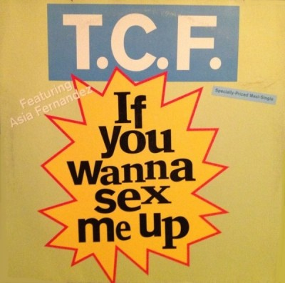 T.C.F. Crew - If You Wanna Sex Me Up