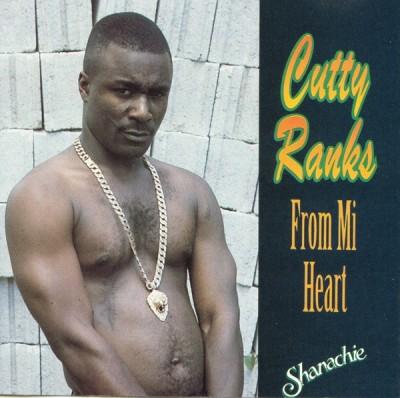 Cutty Ranks - From Mi Heart