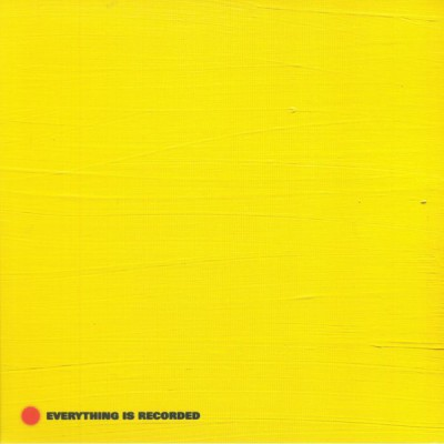 Everything Is Recorded - Everything Is Recorded