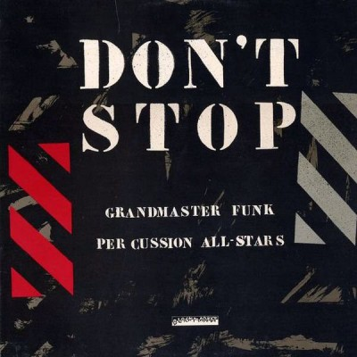 Grandmaster Funk - Don't Stop