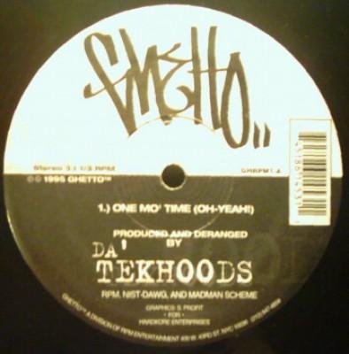 Da' Tekhoods - One Mo' Time (Oh-Yeah!)