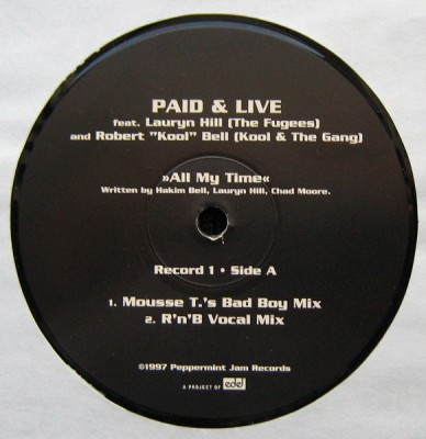 "Paid & Live Feat. Lauryn Hill & Robert ""Kool"" Bell - All My Time"