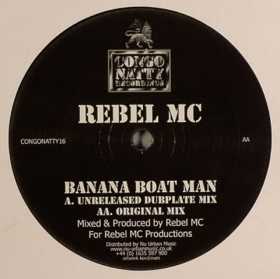Rebel MC - Banana Boat Man (Unreleased Dubplate Mix / Original Mix)