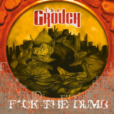 The Grouch - F*ck The Dumb