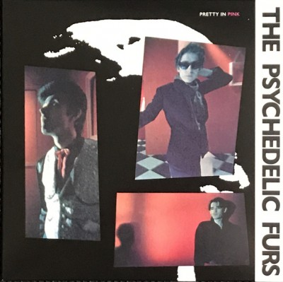 The Psychedelic Furs - Pretty In Pink / Dumb Waiters