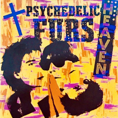 The Psychedelic Furs - Heaven / Heartbeat