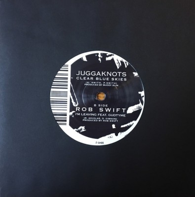 The Juggaknots / Rob Swift - Clear Blue Skies / I'm Leaving