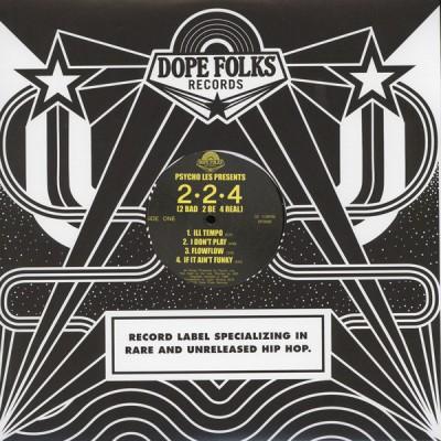 Psycho Les Presents - 2•2•4 (2 Bad 2 Be 4 Real)