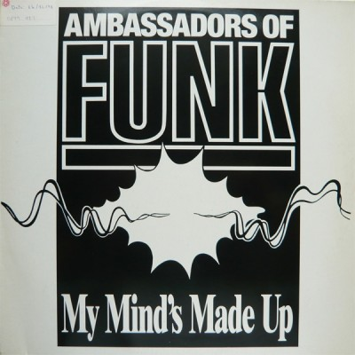 Ambassadors Of Funk - My Mind's Made Up